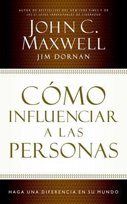Cómo influenciar a las personas (Rústica) [Libro]