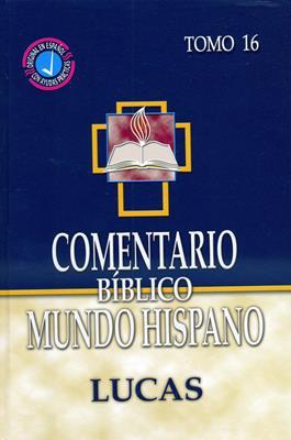 Comentario bíblico mundo hispano - Lucas Tomo 16 (Tapa dura) [Comentario]