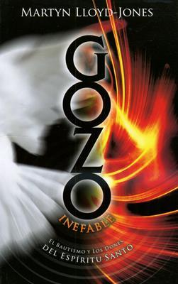 Gozo inefable (Rústica) [Libro]