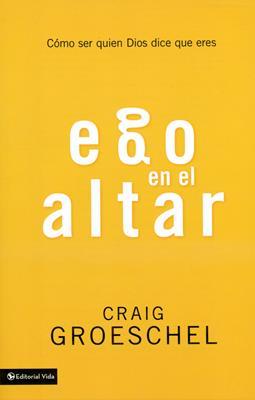 Ego en el altar (Rústica) [Bolsilibro]