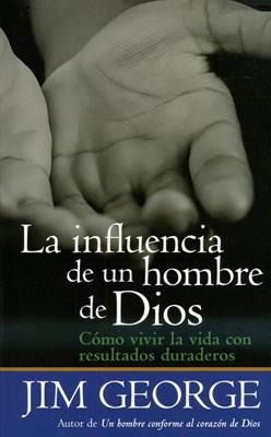 La influencia de un hombre de Dios (Rústica) [Bolsilibro]