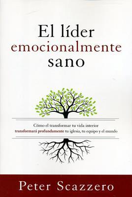 El líder emocionalmente sano (Rústica) [Libro]