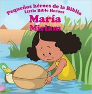 Pequeños héroes de la biblia-María (bilingüe)