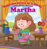 Pequeños héroes de la biblia-Martha (bilingüe)