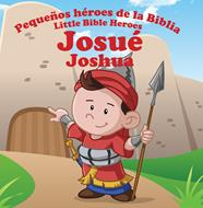 Pequeños héroes de la biblia-Josué (bilingüe)