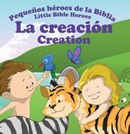 Pequeños héroes de la biblia-La creación (bilingüe)