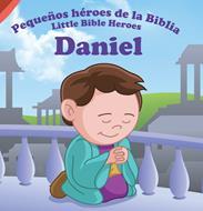 Pequeños héroes de la biblia-Daniel (bilingüe)