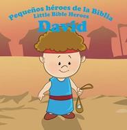 Pequeños héroes de la biblia-David (bilingüe)