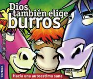 Dios también elige burros