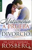 Matrimonio a prueba de divorcio (Rústica) [Bolsilibro]