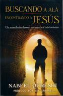 Buscando a Alá, encontrando a Jesús (Rústica) [Libro]