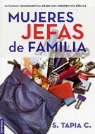 Mujeres jefas de familia (Rústica) [Libro]