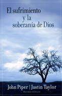 El sufrimiento y la soberanía de Dios