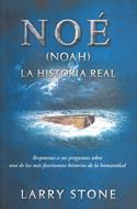 Noé- La Historia Real