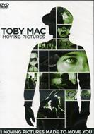 Toby Mac Moving Pictures