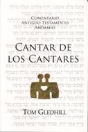 Comentario Antiguo Testamento Cantar De Los Cantares [Comentario] - Andamio