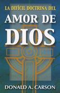 Dificil Doctrina Del Amor De Dios [Libro]