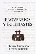 Comentario Antiguo Testamento Proverbios y Eclesiastés [Comentario] - Andamio
