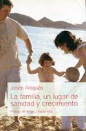La Familia, un Lugar de Sanidad y Crecimiento [Libro]