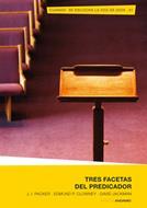 Tres Facetas del Predicador [Libro]