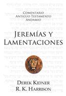 Comentario Antiguo Testamento Jeremías Y Lamentaciones [Libro] - Andamio