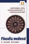 Filosofía Medieval [Libro] - Historia del pensamiento y cristianismo II
