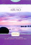 Cómo sanar las heridas del abuso
