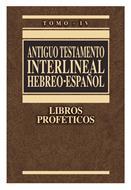 Antiguo Testamento Interlineal Libros Proféticos Tomo 4