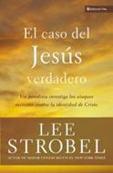 El Caso Del Jesus Verdadero