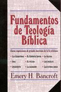 Fundamentos de teología bíblica (Rústica) [Libro]