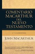 Comentario MacArthur Del Nuevo Testamento/1 Y 2 Corintios