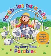 Parábolas Para Niños (bilingüe)