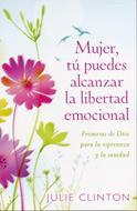 Mujer tú puedes alcanzar la libertad emocional