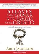 5 llaves para ganar a tu familia para Cristo
