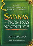 Satanás Mis Promesas No Son Tuyas