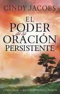 Poder De La Oracion Persistente
