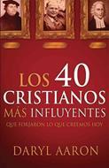 40 Cristianos más influyentes