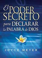 El pode secreto para declarar   la palabra de Dios
