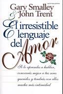 El irresistible lenguaje del amor