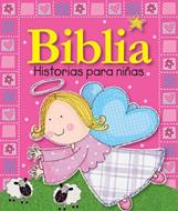 Biblia historias para niñas (Acolchada) [Biblia]