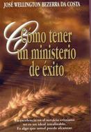 Cómo tener  un ministerio exitoso