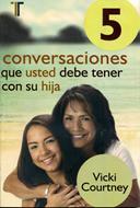 5 conversaciones que usted debería tener con su hija