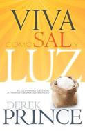 Viva Como Sal Y Luz