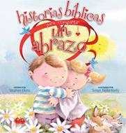 Historias Biblicas Para Compartir Un Abrazo