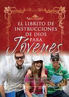El librito de instrucciones de Dios para jovenes