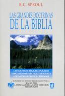 Las grandes doctrinas de la biblia (Rústica) [Libro]