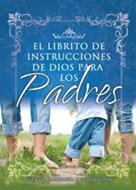El librito de instrucciones  para padres
