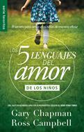 Los cinco lenguajes del amor para niños