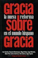 Gracia Sobre Gracia (Rústica) [Libro]