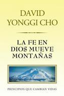 La fe en Dios mueve montañas